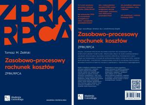 Przełowa książka dr Tomasza M. Zielińskiego Zasobowo-procesowy rachunek kosztów
